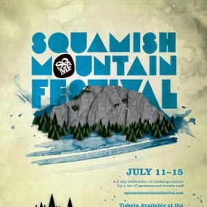 2013 Squamish Mountain Festival July 11-15th